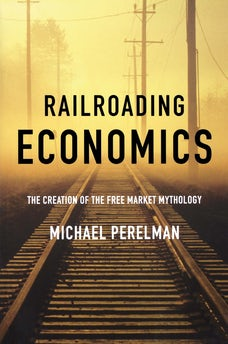 Railroading Economics
