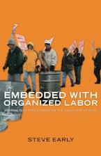 Embedded with Organized Labor