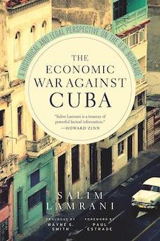 The Economic War Against Cuba