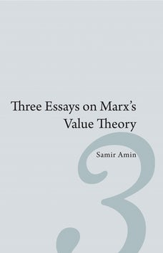 Three Essays on Marx's Value Theory