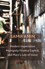 Modern Imperialism, Monopoly Finance Capital, and Marx's Law of Value