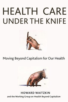 Health Care Under the Knife