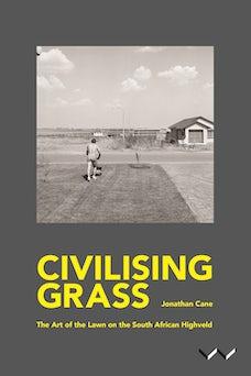 Civilising Grass
